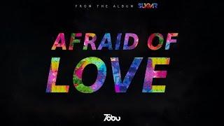 Tobu & Winson Pruden - Afraid Of Love (ft. Ranza Diven)