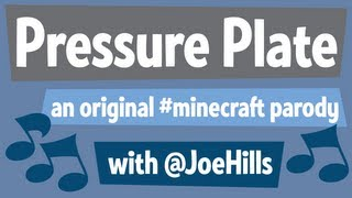 Original #Minecraft Parody: Pressure Plate (for @coestar)