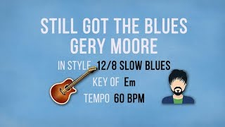 Still Got The Blues - Gery Moore - Backing Track - Lower Key