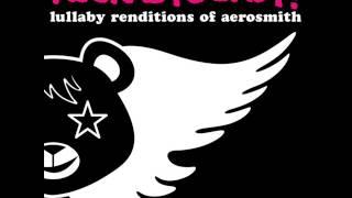 Dream On - Lullaby Renditions of Aerosmith - Rockabye Baby!
