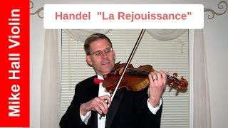 La Rejouissance by Handel