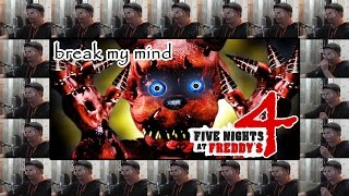 Акапелла Break My Mind (Five Nights at Freddy's 4 song)