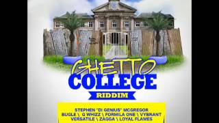 Loyal Flames -- Street Life | Ghetto College Riddim | October 2013 |
