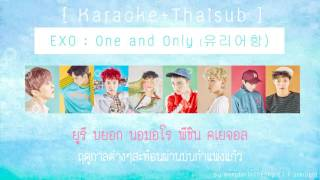 [Karaoke+Thaisub] EXO - One and Only (유리어항)