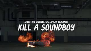 Salvatore Ganacci - Kill A Soundboy (Feat. Nailah Blackman) OUT NOW!