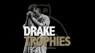 Drake - Trophies (HQ/HD) NEW! 2014