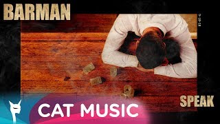 Speak - Barman (Official Single)