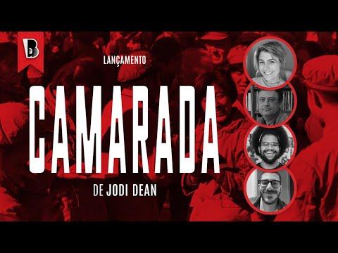 CAMARADA | Christian Dunker, Jones Manoel e Manuela D'Ávila,