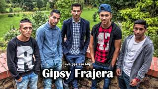 Gipsy Frajera - Solachardžom ( OFFICIAL ) pro Denisa Vargu