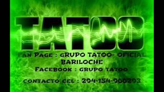 Mi Amor Por Ella Se Fue - Grupo Tatoo /Tema nuevo Marzo 2016 -