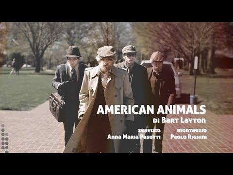 AMERICAN ANIMALS di Bart Layton