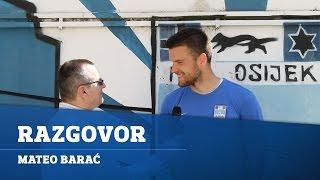 Mateo Barać: Uoči utakmice s Dinamom