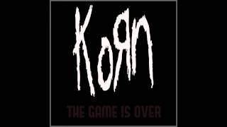 Korn - The Game Is Over