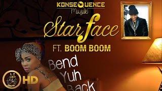 StarFace Ft. Boom Boom - Bend Yuh Back (Raw) April 2016
