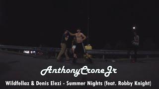 Wildfellaz & Denis Elezi - Summer Nights (feat. Robby Knight) (Dance Freestyle)