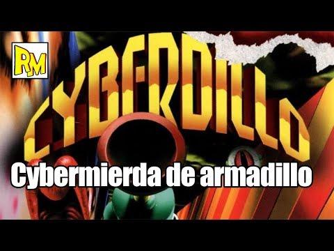 Retromierdas #105: Cyberdillo