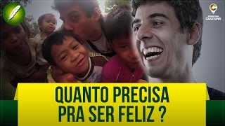 Quanto Precisa Pra Ser Feliz? (Poesia) - Fabio Brazza