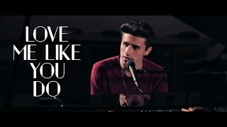 Love Me Like You Do - Ellie Goulding - Cover by Ruben Colaci