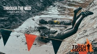 THROUGH THE MUD: Toughmudder Hamburg 2014