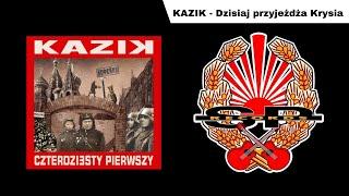KAZIK - Dzisiaj przyjeżdża Krysia [OFFICIAL AUDIO]