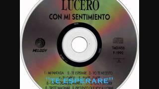 """Lucero """"Te Esperare"""""""
