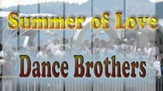 Dance Brothers Summer of Love