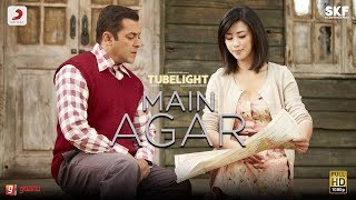 Tubelight - Main Agar | Salman Khan | Pritam | Atif Aslam| Kabir Khan| Latest Trending Hit Song 2017