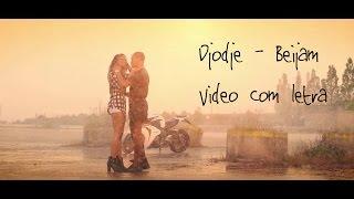 Djodje - Beijam [ Video com letra ]