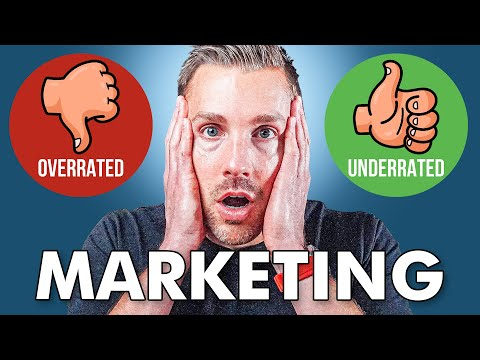 The Most OVERRATED and UNDERRATED Marketing Strategies In 2021
