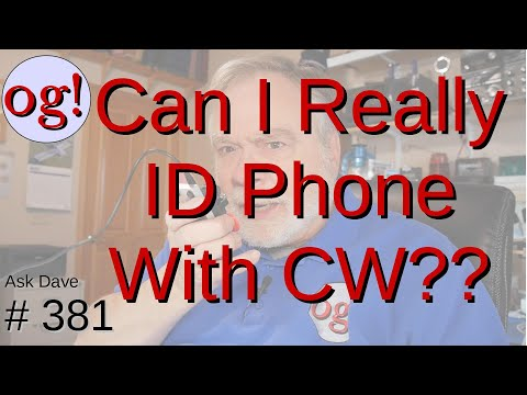 Can I Really ID Phone with CW? (#381)