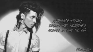 Andy Black - Drown Me Out (Lyrics)