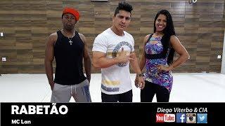 Rabetão - MC Lan   /  Coreografia - Diego Viterbo & CIA