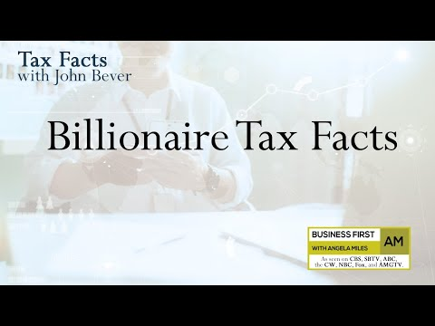 Billionaire Tax Facts: Why Do the Rich Pay So Little in Taxes?
