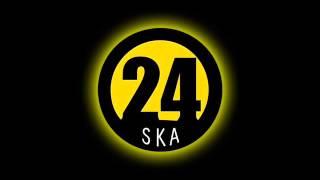 24 Ska - Tolerancia