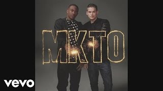 MKTO - Wasted (Audio)