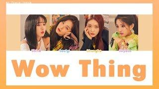 [COLOR CODED/THAISUB] Seulgi X SinBi X Chungha X Soyeon - WoW Thing #พีชซับไทย