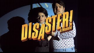 DISASTER! a 70s Disaster Movie Musical presented by CK Theatricals