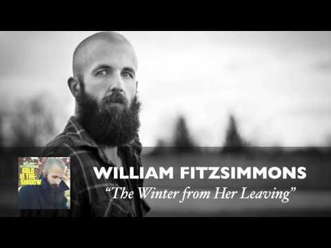 william-fitzsimmons-the-winter-from-her-leaving-audio-williamfitzsimmons