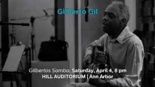 UMS 14-15: Gilberto Gil, Gilberto's Samba | Apr 4