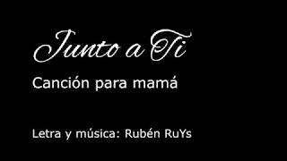 Junto a Ti (Día de la Madre) / Acústico - Rubén RuYs