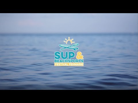 SUP- & Beachsports Festival Fehmarn 2019