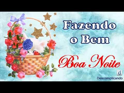 Linda Mensagem de BOA NOITE ABENÇOADA - FAZENDO O BEM - para whatsapp