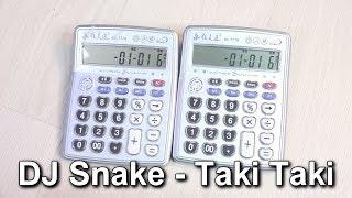 DJ Snake - Taki Taki ft. Selena Gomez, Ozuna, Cardi B ( Calculator Cover )
