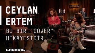 """Ceylan Ertem - Sohbet / Bu bir """"cover"""" hikayesidir.  @Akustikhane #sesiniaç"""
