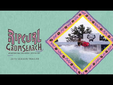 Rip Curl GromSearch North America - 2019 Trailer