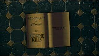 Ice Nine Kills - Bloodbath & Beyond (Lyric Video)