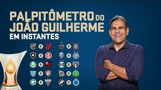 PALPITÔMETRO DO JOÃO GUILHERME! Palpites para a 36° rodada do Campeonato Brasileiro