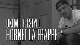 Hornet La Frappe - OKLM Freestyle