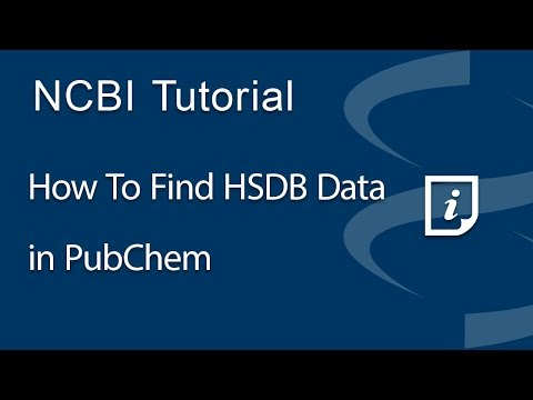 VIDEO: How to Find HSDB Data in PubChem