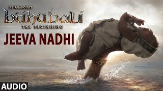 Jeva Nadhi Full Song (Audio) || Baahubali (Tamil) || Prabhas, Rana, Anushka, Tamannaah